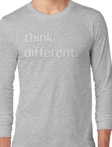 think different. Long Sleeve T-Shirt