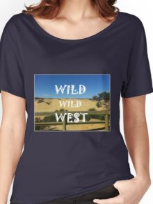 Wild Wild West Women's Relaxed Fit T-Shirt