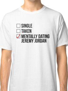 MENTALLY DATING JEREMY JORDAN Classic T-Shirt