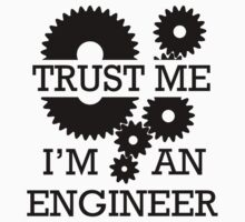 Trust Me I'm An Engineer Kids Clothes