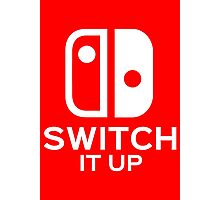 Switch It Up Photographic Print