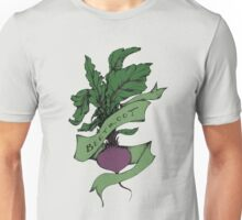 Meet the Beet! Unisex T-Shirt