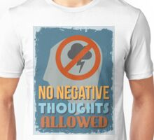 Motivational Quote Poster. No Negative Thoughts Allowed. Unisex T-Shirt