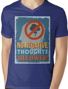Motivational Quote Poster. No Negative Thoughts Allowed. Mens V-Neck T-Shirt