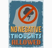 Motivational Quote Poster. No Negative Thoughts Allowed. T-Shirt