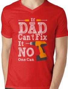 If Dad cant Fix it 2 Mens V-Neck T-Shirt