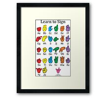 Learn to Sign Framed Print