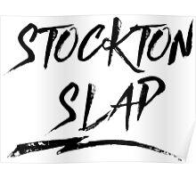 Stockton Slap Poster
