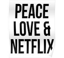 Peace love & netflix Poster