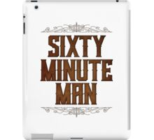 Sixty Minute Man iPad Case/Skin