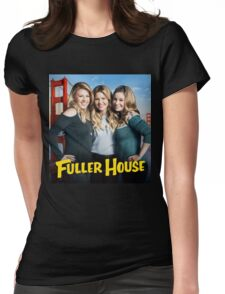 Fuller House Season 2 netflix Womens Fitted T-Shirt