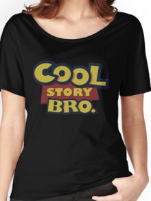 Cool story Bro toy Story Women's Relaxed Fit T-Shirt