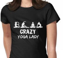 CRAZY YOGA LADY T-Shirt Womens Fitted T-Shirt