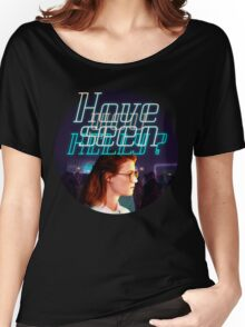 Black Mirror - San Junipero - Have you seen Kelly? Women's Relaxed Fit T-Shirt