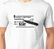 Buy me a boat Unisex T-Shirt