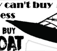 Buy me a boat Sticker