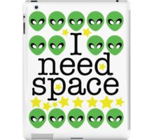 I need space Alien UFO Graphic iPad Case/Skin