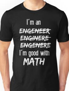 Good with math T-Shirt Unisex T-Shirt