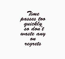 time passes Unisex T-Shirt