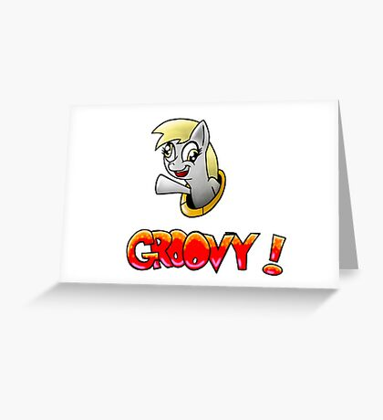 Derpy Groovy! Greeting Card
