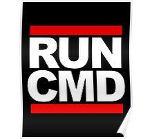 RUN CMD - white version Poster