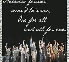 Newsies Forever. Second to none. by madisynbozarth