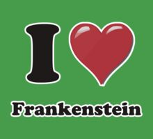 I Love Frankenstien by ColaBoy