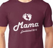 Mama Established Est 2015 New Baby T-Shirt Unisex T-Shirt