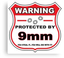 9mm Protected by 9mm Shield Canvas Print