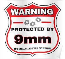 9mm Protected by 9mm Shield Poster