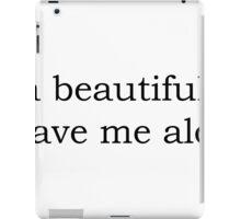 It's a beautiful day iPad Case/Skin
