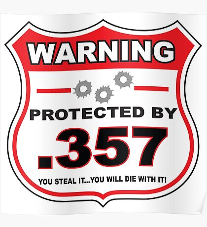 357 Protected by 357 Shield Poster