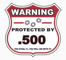 500 Protected by 500 Shield by gungifts