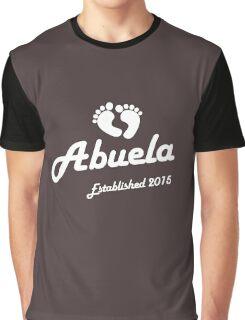 Abuela Established Est 2015 New Baby T-Shirt Graphic T-Shirt