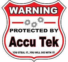 Accu Tek Protected by Accu Teck Shield by gungifts