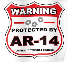 Ar-14 Protected by Ar-14 Shield Poster