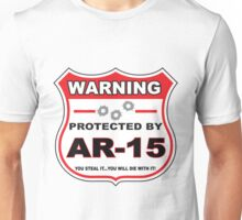 Ar-15 Protected by Ar-15 Shield Unisex T-Shirt
