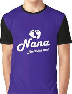 Nana Established Est 2015 New Baby T-Shirt Graphic T-Shirt