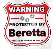 Beretta Protected by Beretta Shield Poster