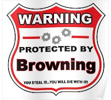 Browning Protected by Browning Shield Poster