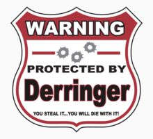 Derringer Protected by Derringer Shield by gungifts