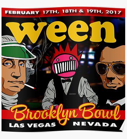 ween tour 2016-2017 in brooklyn bowl-las vegas-nevada Poster