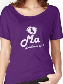Ma Established Est 2015 New Baby T-Shirt Women's Relaxed Fit T-Shirt