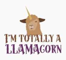 I'm totally a llamacorn Kids Tee