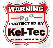 Kel-Tec Protected by Kel-Tec Shield Poster