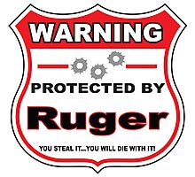 Ruger Protected by Ruger Shield Photographic Print