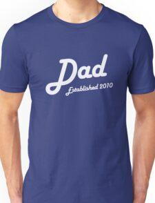 Dad Established Est 2010 New Baby T-Shirt Unisex T-Shirt