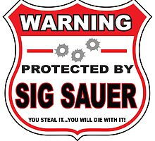 Sig Sauer Protected by Sig Sauer by gungifts