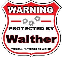 Walther Protected by Walther by gungifts