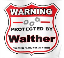 Walther Protected by Walther Poster